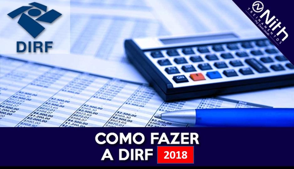 DIRF 2018 – Saiu a IN RFB 1.757/17, confira na íntegra!
