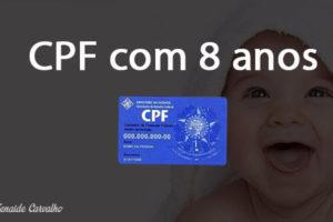 RFB exigirá CPF a partir de 8 anos de idade – IN RFB 1.760/17