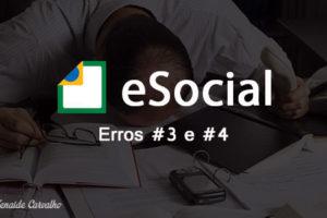 Erros que você não pode cometer no eSocial: #3 e #4