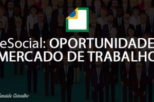 eSocial: Sete Oportunidades no Mercado de Trabalho para Aumentar sua Renda