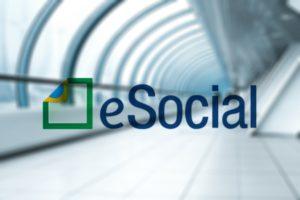 eSocial: mensagem subliminar que só os fortes entenderão…