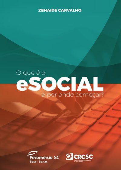 Cartilha eSocial: Zenaide Carvalho faz lançamento em parceria com Fecomércio SC e CRCSC