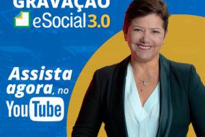 Gravação eSocial 3.0 | 2019 AO VIVO