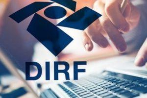 DIRF 2019 – O que você precisa saber AGORA!