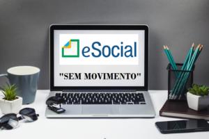 eSocial: Sem Movimento