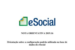 Nota Orientativa 16/2019: Configuração padrão utilizada na base de dados do eSocial