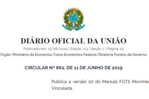 FGTS: publicada Circular nº 862/2019 que traz versão 2 do Manual de Movimentação de Conta Vinculada