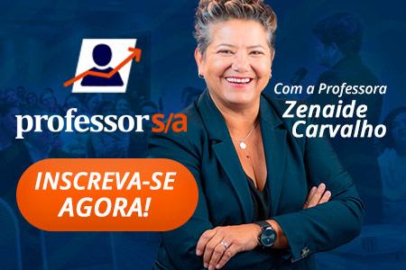 Banner lateral do curso Professor SA com professora Zenaide Carvalho