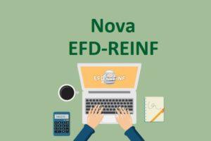 EFD-Reinf: Disponibilizado as Minutas dos Leiautes versão 3.0