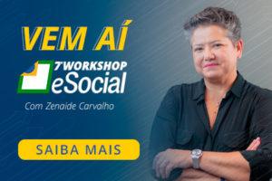 Workshop de eSocial: última edição prevê mais de 100 mil inscritos