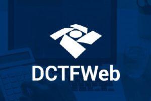Aprenda como gerar DCTFWeb