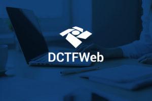 PER/DCOMP Web e suas consequências na DCTFWeb