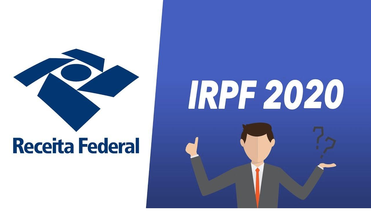 Imposto de Renda Pessoa Física para o ano de 2020