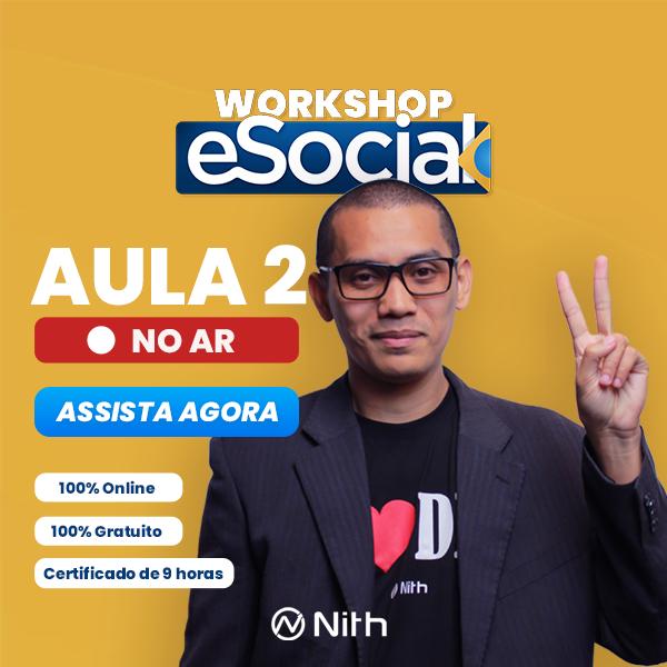 Workshop eSocial: A segunda aula já está disponível