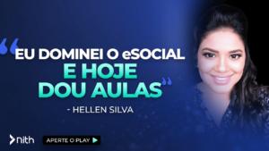"""Hellen Silva """"Eu dominei o eSocial e hoje dou aulas"""""""