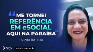 """Sílvia Batista """"Me tornei referencia em esocial aqui na Paraíba"""""""